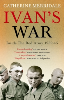 Ivan's War : The Red Army at War, 1939-45, Paperback