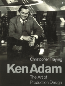 Ken Adam and the Art of Production Design, Paperback Book