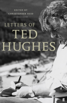 Letters of Ted Hughes, Hardback