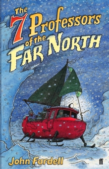The Seven Professors of the Far North, Paperback Book