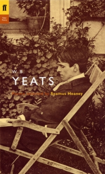 W. B. Yeats : Poems Selected by Seamus Heaney, Paperback