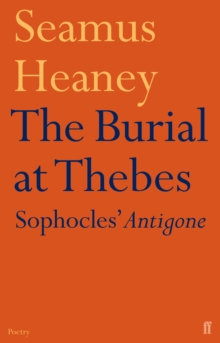 The Burial at Thebes : Sophocles' Antigone, Paperback