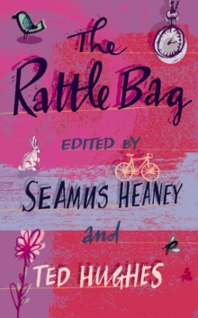 The Rattle Bag : An Anthology of Poetry, Paperback Book