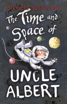 The Time and Space of Uncle Albert, Paperback Book