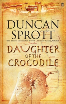 Daughter of the Crocodile : The Ptolemies Quartet Book 2, Paperback