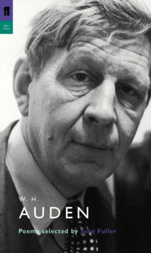 W. H. Auden : Poems Selected by John Fuller, Paperback