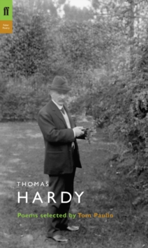 Thomas Hardy : Poems Selected by Tom Paulin, Paperback