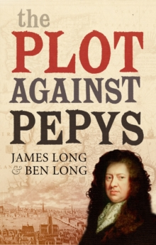 The Plot Against Pepys, Hardback