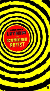 The Disappointment Artist, Paperback Book