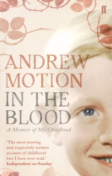 In the Blood : A Memoir of My Childhood, Paperback