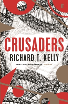 Crusaders : A Novel, Paperback