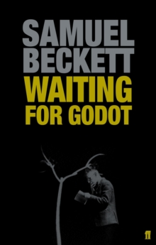 Waiting for Godot : A Tragicomedy in Two Acts, Paperback