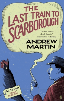 The Last Train to Scarborough, Hardback