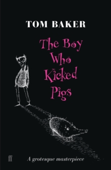 The Boy Who Kicked Pigs, Paperback