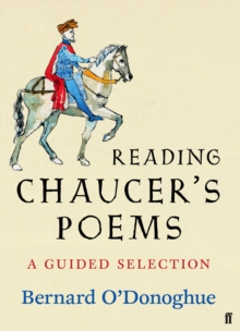 Reading Chaucer's Poems : A Guided Selection, Hardback