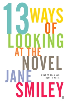 Thirteen Ways of Looking at the Novel, Paperback