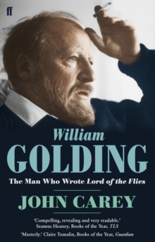 "William Golding : The Man Who Wrote ""Lord of the Flies"", Paperback"