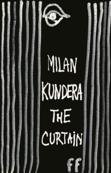 The Curtain : Essays, Paperback