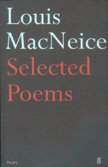 Louis MacNeice : Selected Poems, Paperback