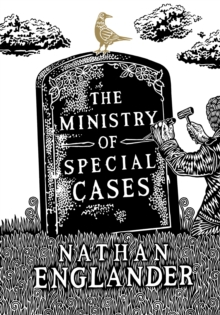 The Ministry of Special Cases, Paperback Book