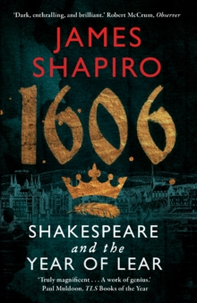 1606 : Shakespeare and the Year of Lear, Paperback