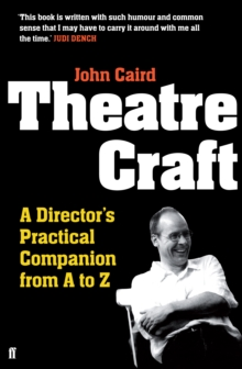 Theatre Craft : A Director's Practical Companion from A to Z, Paperback