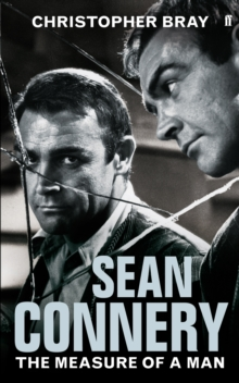 Sean Connery : The Measure of a Man, Hardback