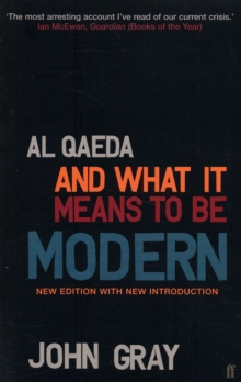 Al Qaeda and What it Means to be Modern, Paperback