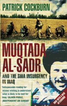 Muqtada Al-Sadr and the Fall of Iraq, Paperback Book