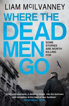 Where the Dead Men Go, Paperback