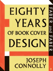 Faber and Faber: Eighty Years of Book Cover Design, Paperback