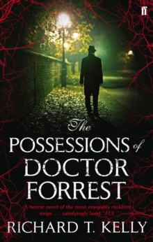 The Possessions of Doctor Forrest, Paperback Book