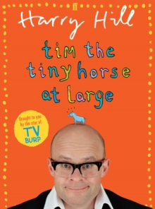 Tim the Tiny Horse at Large, Paperback Book