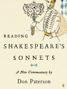 Reading Shakespeare's Sonnets : A New Commentary, Hardback