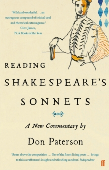 Reading Shakespeare's Sonnets : A New Commentary, Paperback