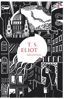 Selected Poems of T.S. Eliot, Hardback