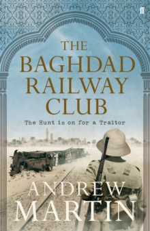 The Baghdad Railway Club, Hardback
