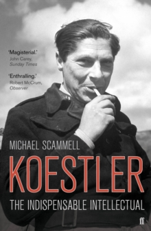 Koestler : The Indispensable Intellectual, Paperback Book