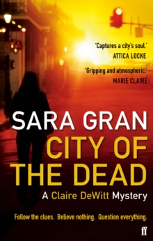 City of the Dead : A Claire Dewitt Mystery, Paperback