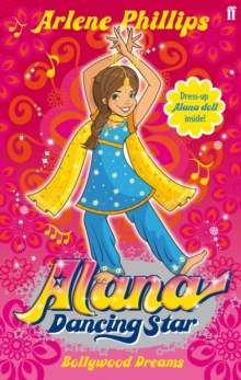 Alana Dancing Star: Bollywood Dreams, Paperback Book
