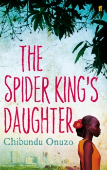 The Spider King's Daughter, Paperback