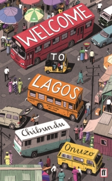 Welcome to Lagos, Paperback Book