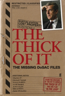 Thick of it : The Missing DoSAC Files, Paperback