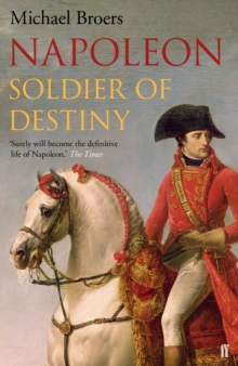 Napoleon : Soldier of Destiny Volume 1, Paperback Book