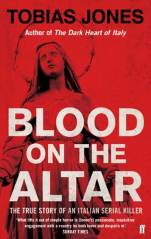 Blood on the Altar : In Search of a Serial Killer, Paperback