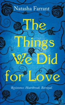 The Things We Did for Love, Hardback