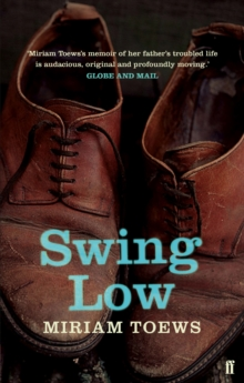 Swing Low : A Life, Paperback Book