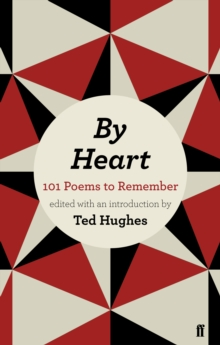 By Heart : 101 Poems to Remember, Paperback