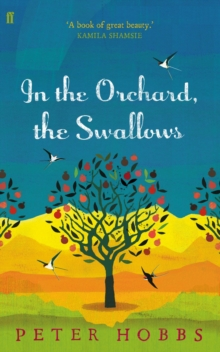 In the Orchard, the Swallows, Paperback