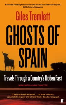Ghosts of Spain : Travels Through a Country's Hidden Past, Paperback